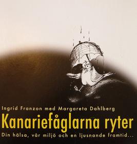 Kanariefåglarna ryter av Ingrid Franzon och Margareta Dahlberg